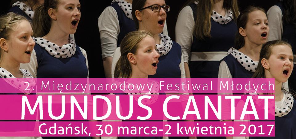2. Międzynarodowy Festiwal Chóralny dla Młodych MUNDUS CANTAT